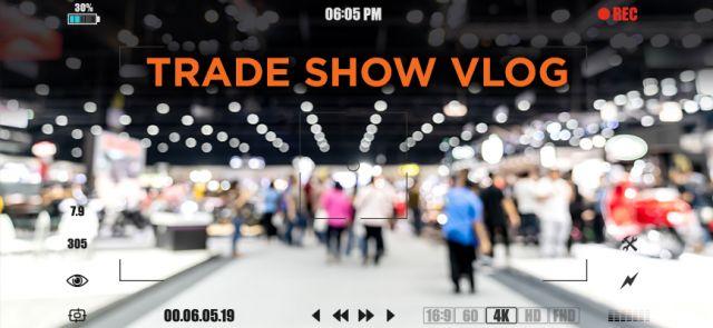 Trade-Show-Vlog